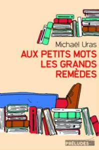 CVT_Aux-petits-mots-les-grands-remedes_887