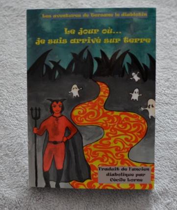 Les aventures de Tersane le diablotin: Le jour où... je suis arrivé sur terre, Cécile Lorne