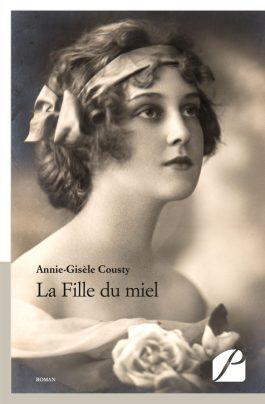 La Fille du miel - Annie-Gisèle Cousty