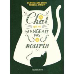 le-chat-qui-ne-mangeait-pas-de-souris-de-carmen-agra-deedy-1004543164_ML